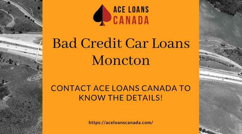 Bad Credit Car Loans Moncton